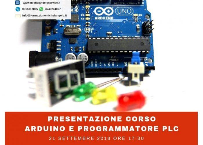 Presentazione Corso Arduino e Programmatore PLC - settembre 2018